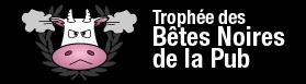 Participez aux trophées des Bêtes Noires de la Pub !